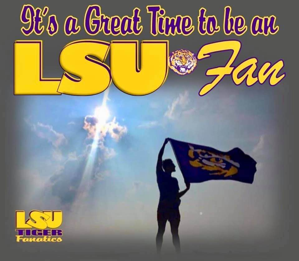 It Is A Great Time To Be An LSU Fan!