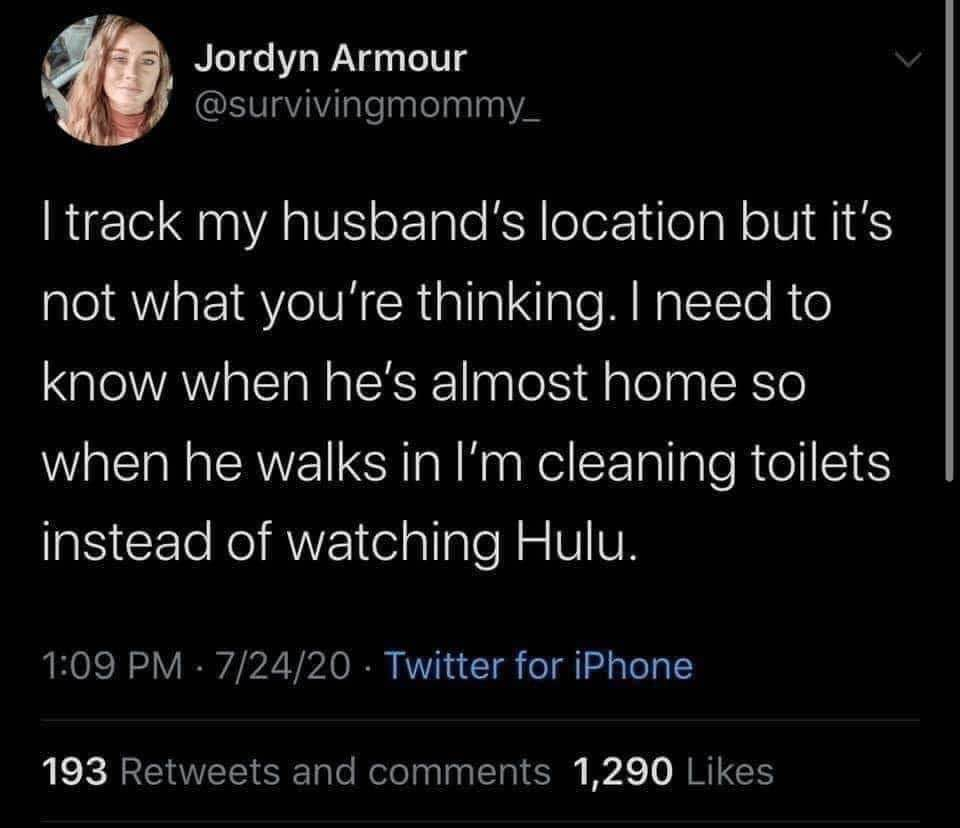 I Track My Husband...