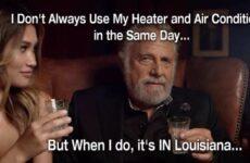 I Don't Always Use My Heater....