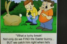 What A Lucky Break!