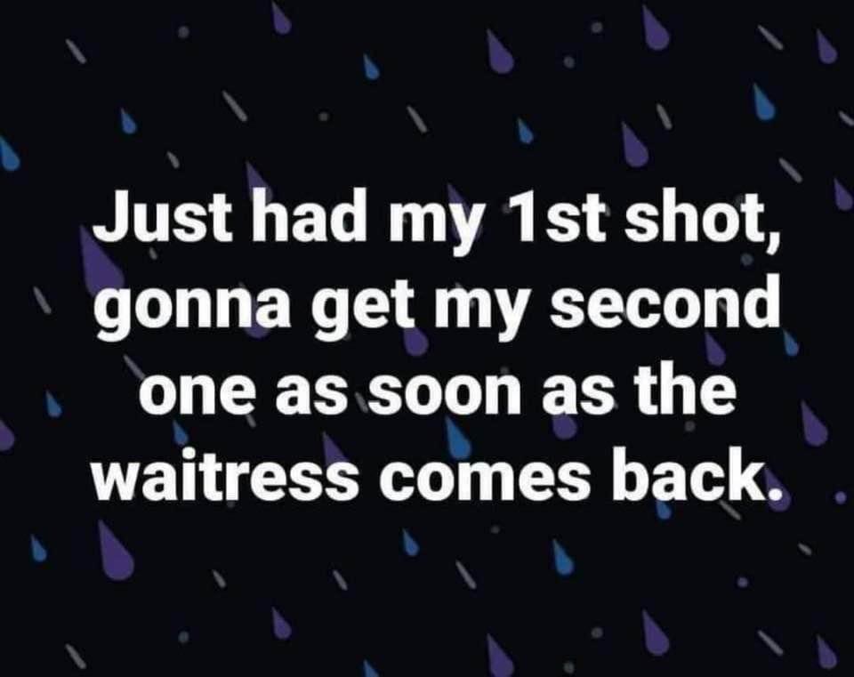 Just Had My 1st Shot...